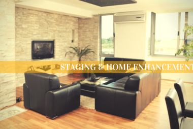 Staging & Home Enahcement